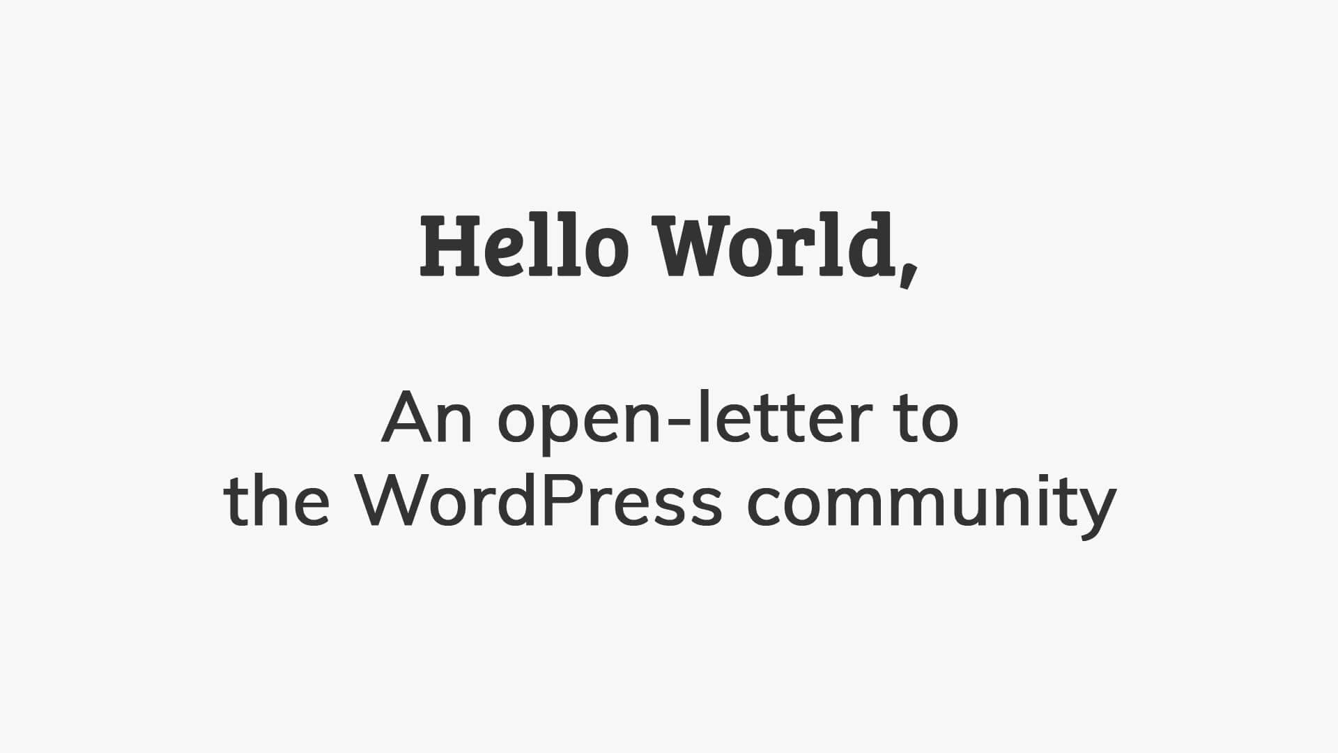 An open letter to the WordPress community