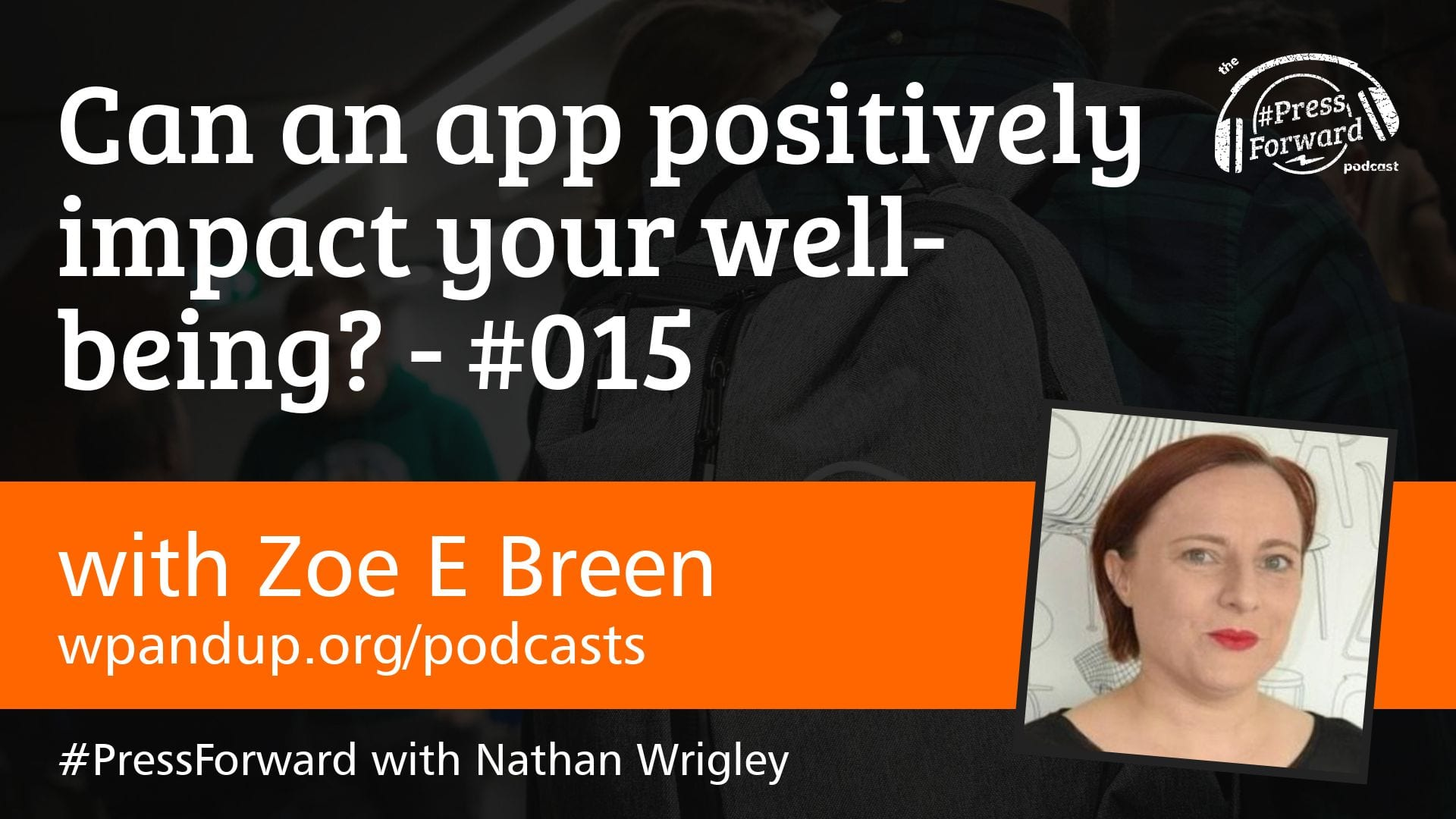 Can an app positively impact your well-being? - #015