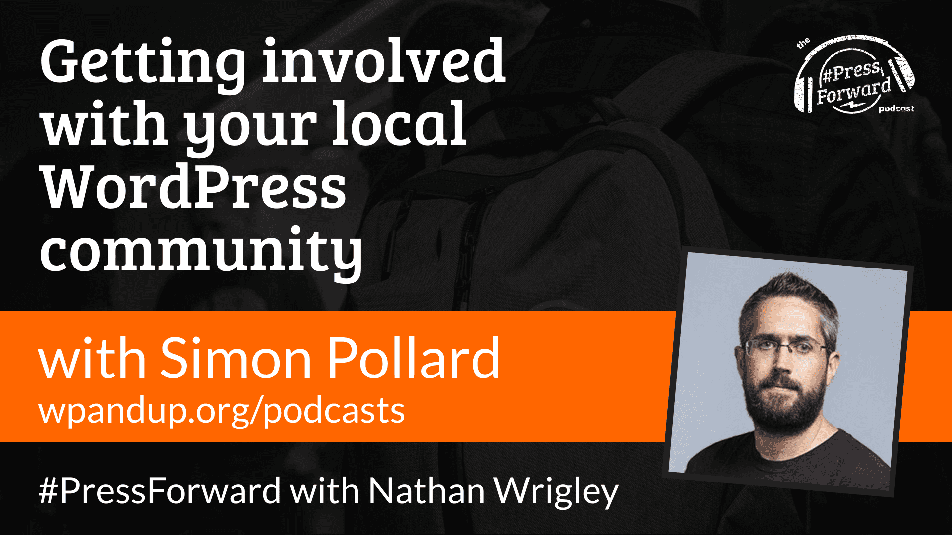 Getting involved with your local WordPress community - #039