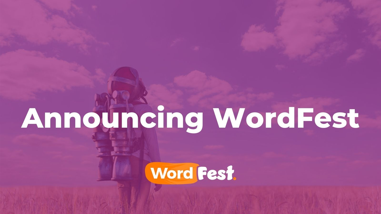 Announcing WordFest - A 24-Hour Celebration of WordPress