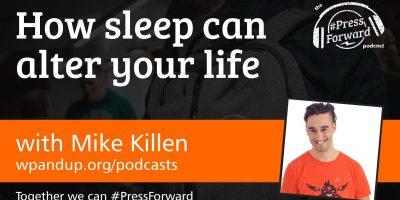 How sleep can alter your life #008