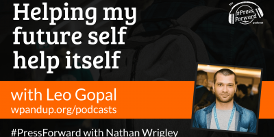 Helping my future self help itself - #038