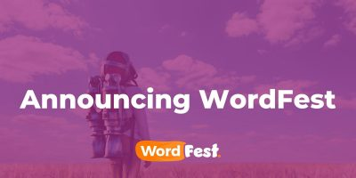 Announcing WordFest - A 24-Hour Celebration of WordPress
