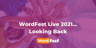 WordFest Live 2021... Looking Back